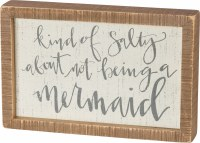 """7"""" x 10"""" Kind Of Salty About Not Being A Mermaid Wood Plaque"""