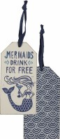 """6"""" x 3"""" Mermaids Drink For Free Wood Bottle Tag"""