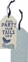 """6"""" x 3"""" Let's Pary Our Tails Off Wood Bottle Tag"""