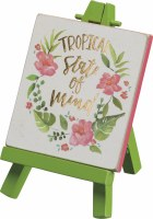 """3"""" Square Tropical State Of Mind Easel Sign"""