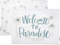 "21"" x 28"" Welcome To Paradise Pillow Case"