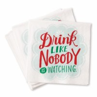 """5"""" Square Drink Like Nobody is Watching Beverage Napkins"""
