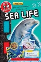 I Explore Sea Life 3-D Picture Book