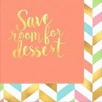 """5"""" Square Stamped Save Room for Dessert Paper Beverage Napkins"""