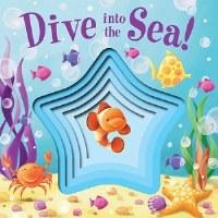 Dive Into the Sea Children's Book