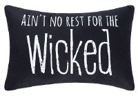 "8"" x 12"" No Rest for Wicked Pillow"