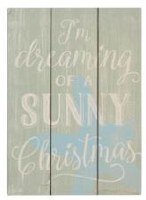 "11"" x 8"" Wood Dreaming of Sunny Christmas Plaque"