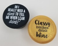 Set of 2 Need Clock and Classy Bitches Wine Bottle Caps