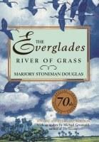 The Everglades: River of Grass Book