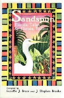 Sandspun Florida Tales by Florida Tellers Book