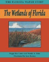 The Wetlands of Florida Book