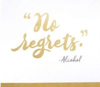 "5"" Square No Regrets Paper Beverage Napkins"