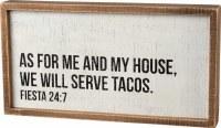 """15"""" x 8"""" Will Serve Tacos Plaque"""