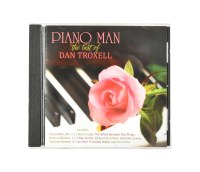Piano Man, The Best Of Dan Troxell