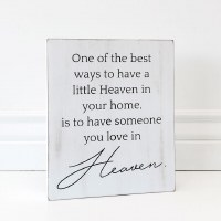"""10"""" x 8"""" One Of The Best Ways To Have Heaven Wooden Plaque"""
