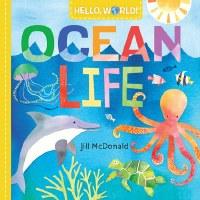 Hello World Ocean Life Book