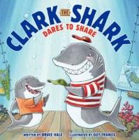 Clark The Shark Dare To Share Book