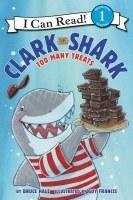 Clark The Shark Too Many Treats Book