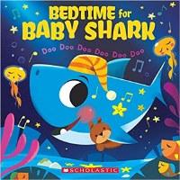 Bedtime For Baby Shark Book