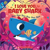 I Love You, Baby Shark Book