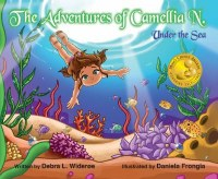 Adventures Of Camillia N. Under The Sea