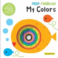 Peep-Through My Colors Book