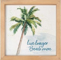"11"" Square Live Longer Beach More Plaque"