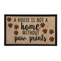 "18"" x 30"" A House Is Not A Home Without Paw Prints"