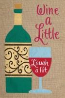"12"" x 18"" Mini Wine A Little Garden Flag"