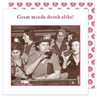 """5"""" Square Great Minds Drink Alike Beverage Napkin"""