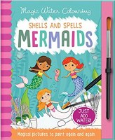 Shells and Spells Mermaids Magic Water Coloring Book