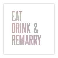 "5"" Square Eat Drink & Remarry Beverage Napkin"