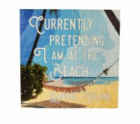 "12"" Square Sanibel Island Currently Pretending I Am At The Beach Wooden Wall Plaque"