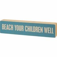 "3"" x 12"" Beach Your Children Wooden Plaque"