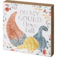 """6"""" Square Oh My Gourd I Love Fall Wood Block Plaque"""