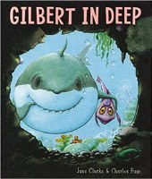 Gilbert In Deep Paperback Book
