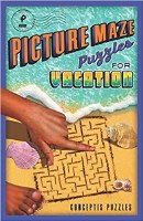 Picture Maze Puzzles For Vacation Book