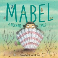 Mabel A Mermaid Fable Book