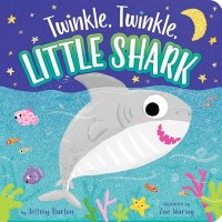 Twinkle, Twinkle, Little Shark