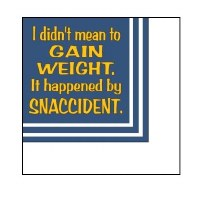 "5"" Square Gain Weight Snaccident Beverage Napkin"