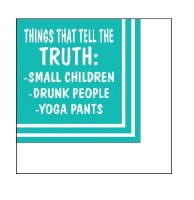"""5"""" Square Things That Tell The Truth Beverage Napkin"""