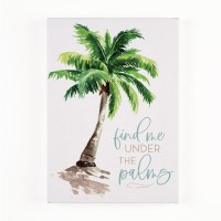 "7"" x 5"" Find Me Under the Palms Canvas Wall Art"