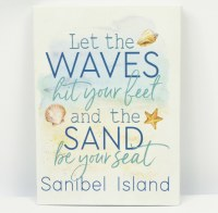 "7"" x 5"" Let The Waves Hit Your Feet Sanibel Island Canvas Wall Art"