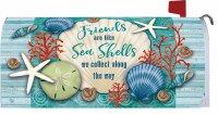 """7"""" x 17"""" Friends Are Like Sea Shells Mailbox Cover"""