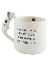 12 oz White Ceramic I Work Hard Mug With Dog Handle