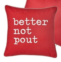 """18"""" Square Red Better Not Pout Pillow"""