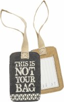"""5"""" Black and Tan Canvas Not Your Bag Luggage Tag"""