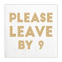 "5"" Square Gold Foil Please Leave By 9 Beverage Napkins"