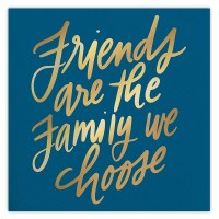 """5"""" Square Navy and Gold Friends Are The Family We Choose Beverage Napkins"""