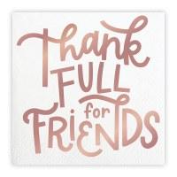 "5"" Square Rose Gold Foil Thank Full For Friends Beverage Napkins"